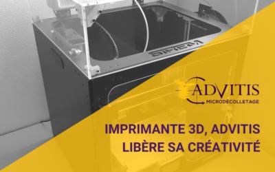 Advitis libère sa créativité en s'équipant d'une imprimante 3D